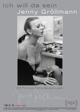 'Jenny Gröllmann - Ich will da sein' - Kinoplakat