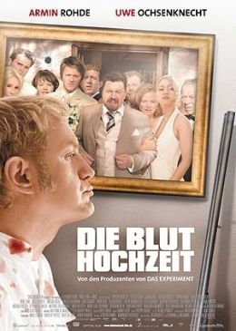 Die Bluthochzeit  2005 Constantin Film, München