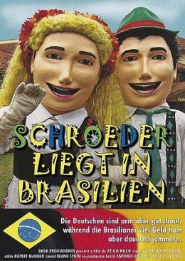 Schroeder liegt in Brasilien